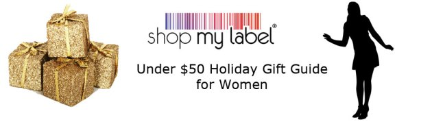 Shop My Label Holiday Gift Guide for under $50